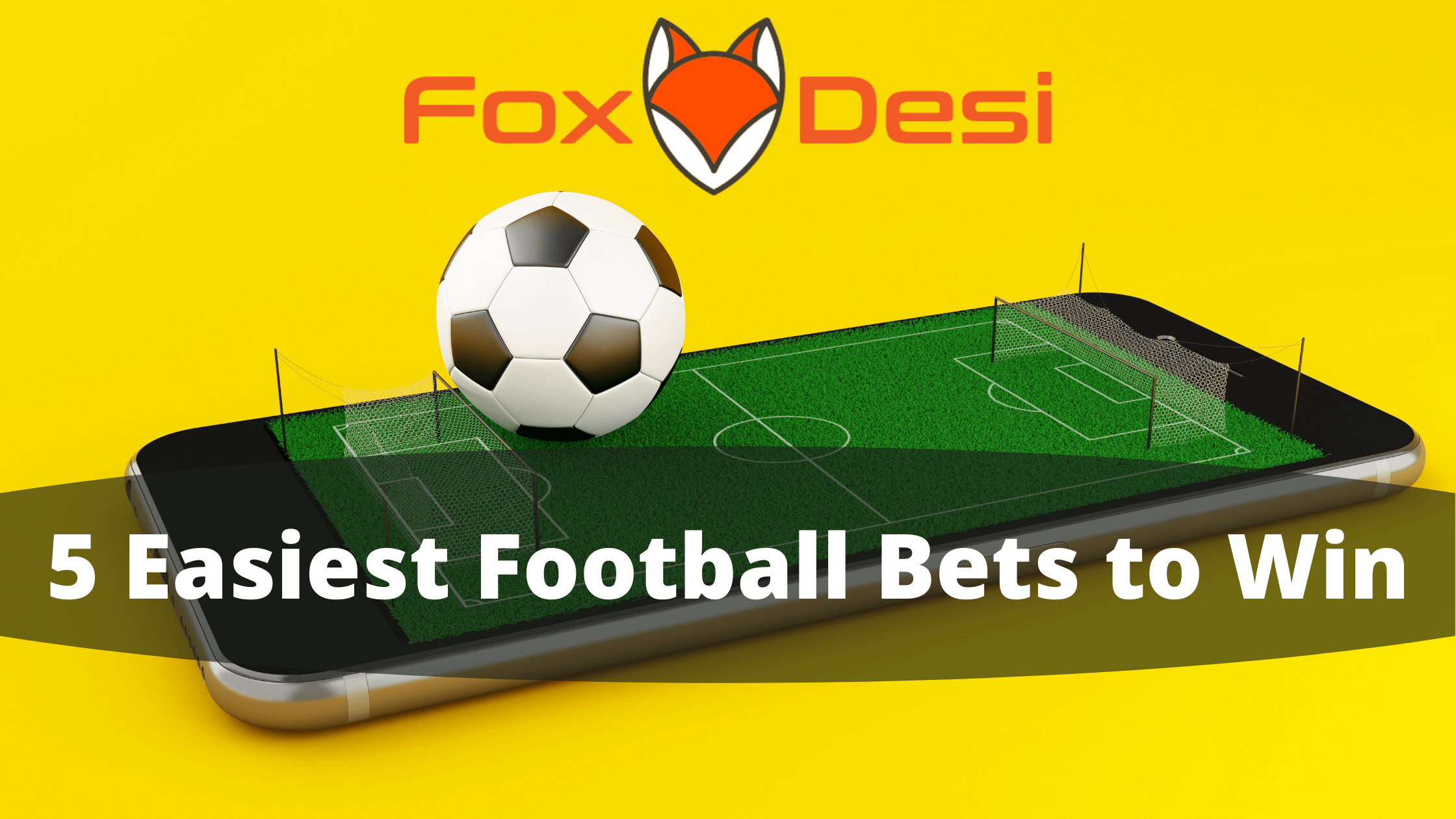 5 Easiest Football Bets to Win with Lowest Risk
